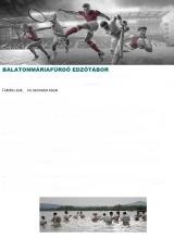 Táborhelyszínek, Balatonmáriafürdő Üdülő Tábor Edzőtábor